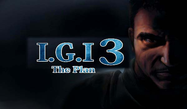 IGI 3 The Plan Free Download PC Game Direct Online